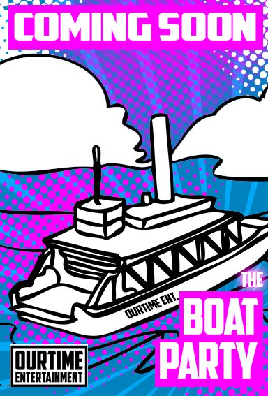 Coming Soon  OurTime Entertainment  The Boat Party!