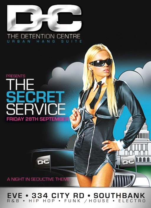The Detention Centre Urban Hang Suite  Presents The Secret Service Friday 28th September  A night in seductive theme