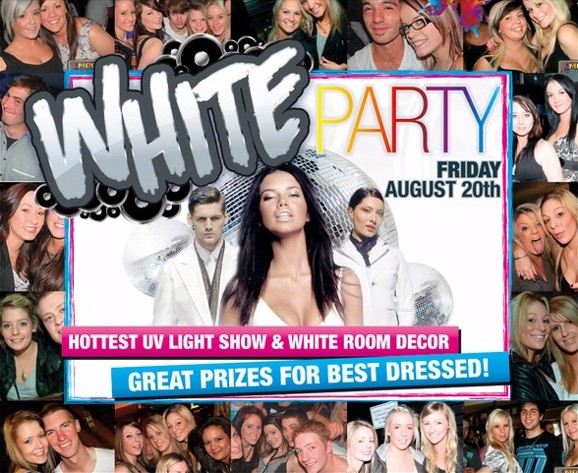 White Party Friday August 20th Hottest UV Light Show & White Room Decor Great Prizes for Best dressed
