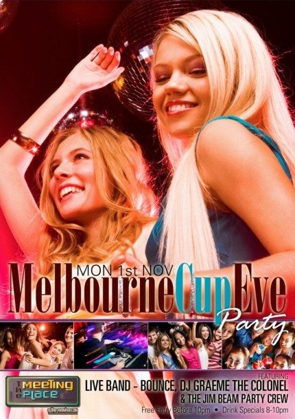Mon 1st Nov Melbourne Cup Eve Party  The Meeting Place @ The Manhattan  featuring Live Band - Bounce, DJ Graeme The Colonel & The Jim Beam Party Crew Free Entry before 10pm - Drink Specials 8-10pm