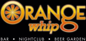 Orange Whip Bar • Nightclub • Beer Garden