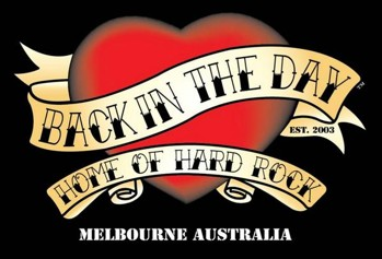 Back in the Day est 2003 Home of Hard Rock Melbourne Australia