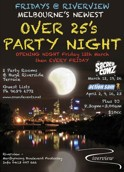 Fridays @ Riverview Melbourne's newest Over 25s Party Night  Opening Night Friday 12th March then Every Friday  2 Party Rooms & Huge Riverside Terrace  Guest Lists Ph 9689 6772  www.soundevents.net  the Sacred Cowz March 12, 19, 26 Action Sam April 2, 9, 16, 23  Plus DJ 8.30pm-3.00am $10cc  Riverview Maribyrnong Boulevard Footscray Info 0413 007 666  Riverview