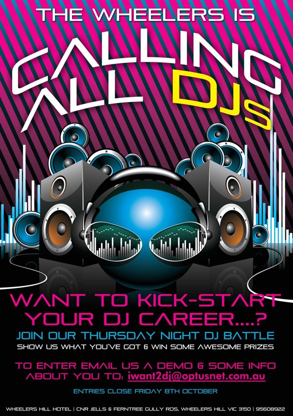 The Wheelers is Calling all DJs  Want to kick-start your DJ Career...?  Join our Thursday Night DJ Battle Show us what you've got & win some awesome prizes  To enter Email us a demo & some info about you to: iwant2dj@optusnet.com.au  Entries Close Friday 8th October  Wheelers Hill Hotel | Cnr Jells & Ferntree Gully Rds, Wheelers Hill Vic 3150 | 9560 8922