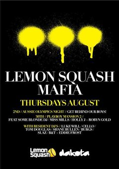 Lemon Squash @ Dakota, Club